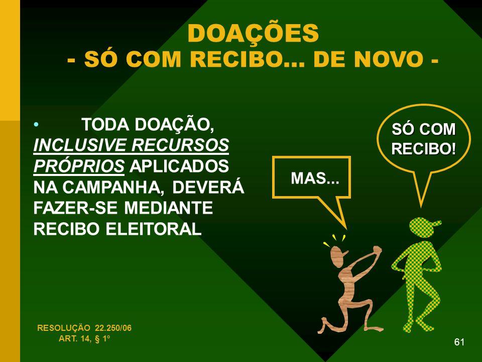 DOAÇÕES - SÓ COM RECIBO... DE NOVO -