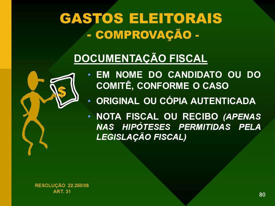 GASTOS ELEITORAIS - COMPROVAÇÃO -