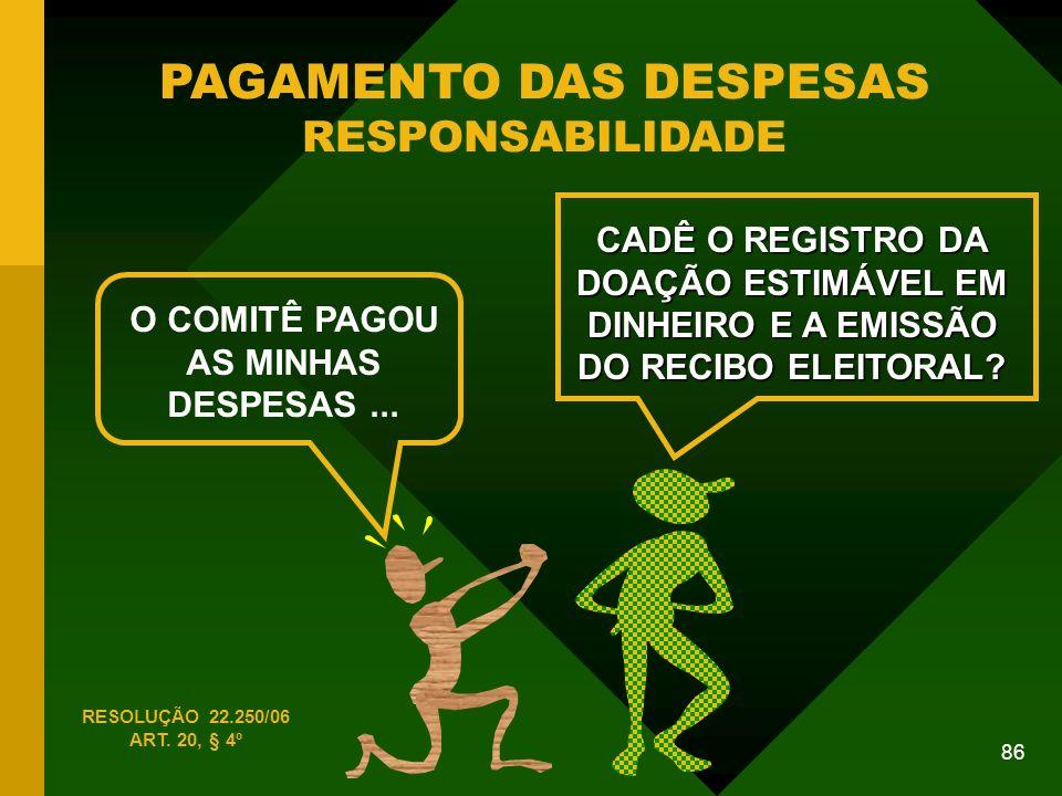 PAGAMENTO DAS DESPESAS RESPONSABILIDADE