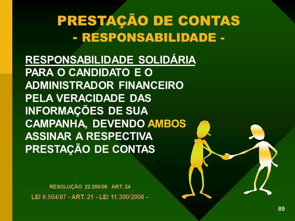 PRESTAÇÃO DE CONTAS - RESPONSABILIDADE -