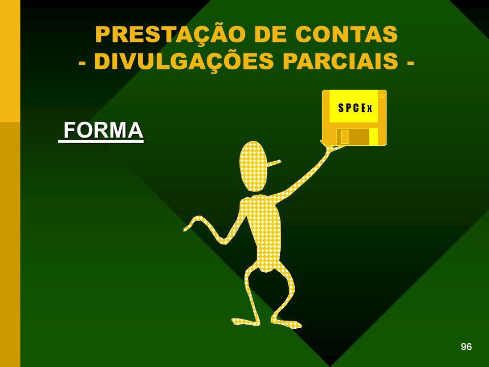 - DIVULGAÇÕES PARCIAIS -