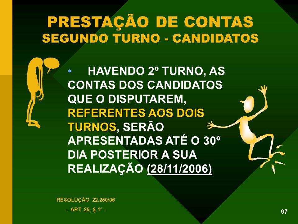 PRESTAÇÃO DE CONTAS SEGUNDO TURNO - CANDIDATOS