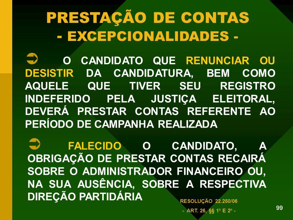 PRESTAÇÃO DE CONTAS - EXCEPCIONALIDADES -