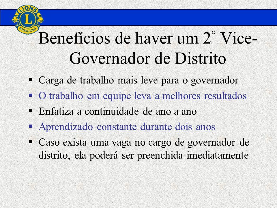 Benefícios de haver um 2° Vice-Governador de Distrito