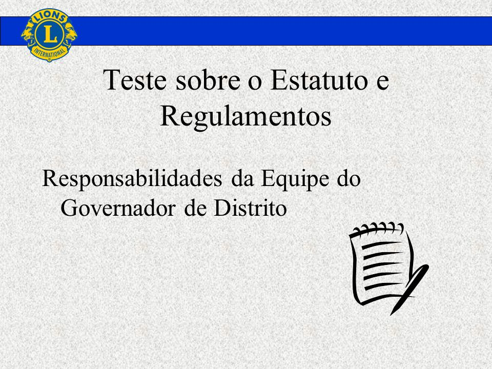 Teste sobre o Estatuto e Regulamentos