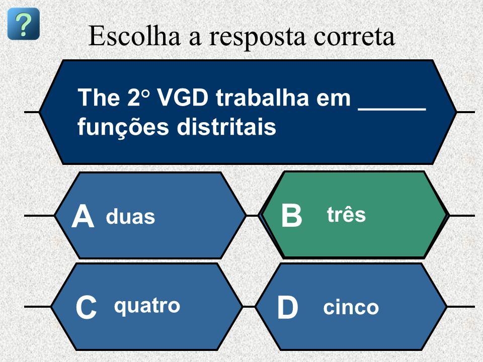 Escolha a resposta correta