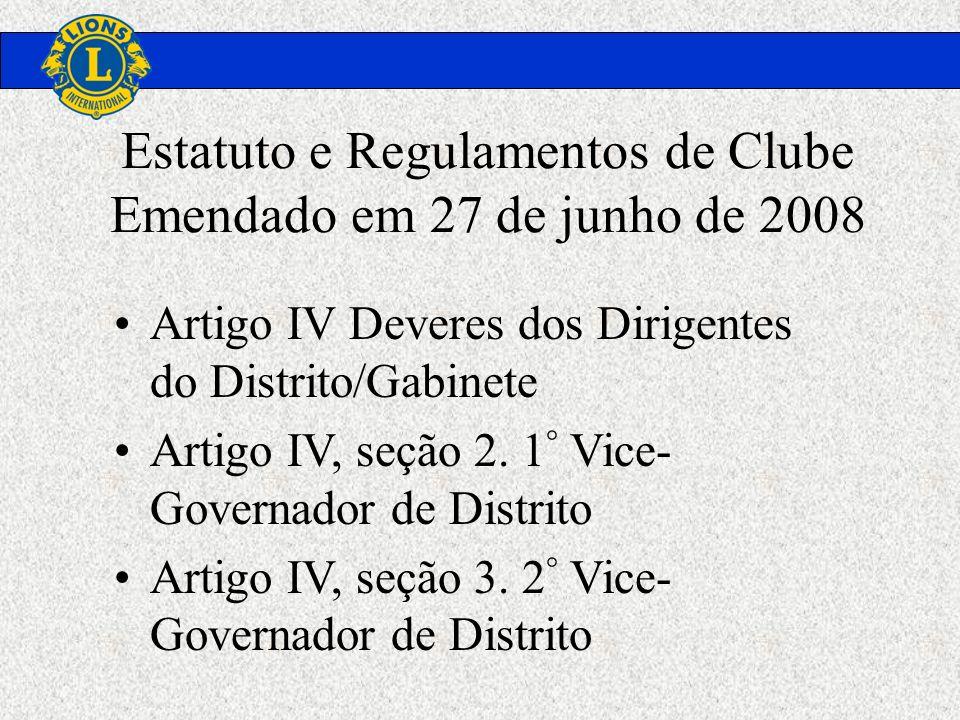 Estatuto e Regulamentos de Clube Emendado em 27 de junho de 2008