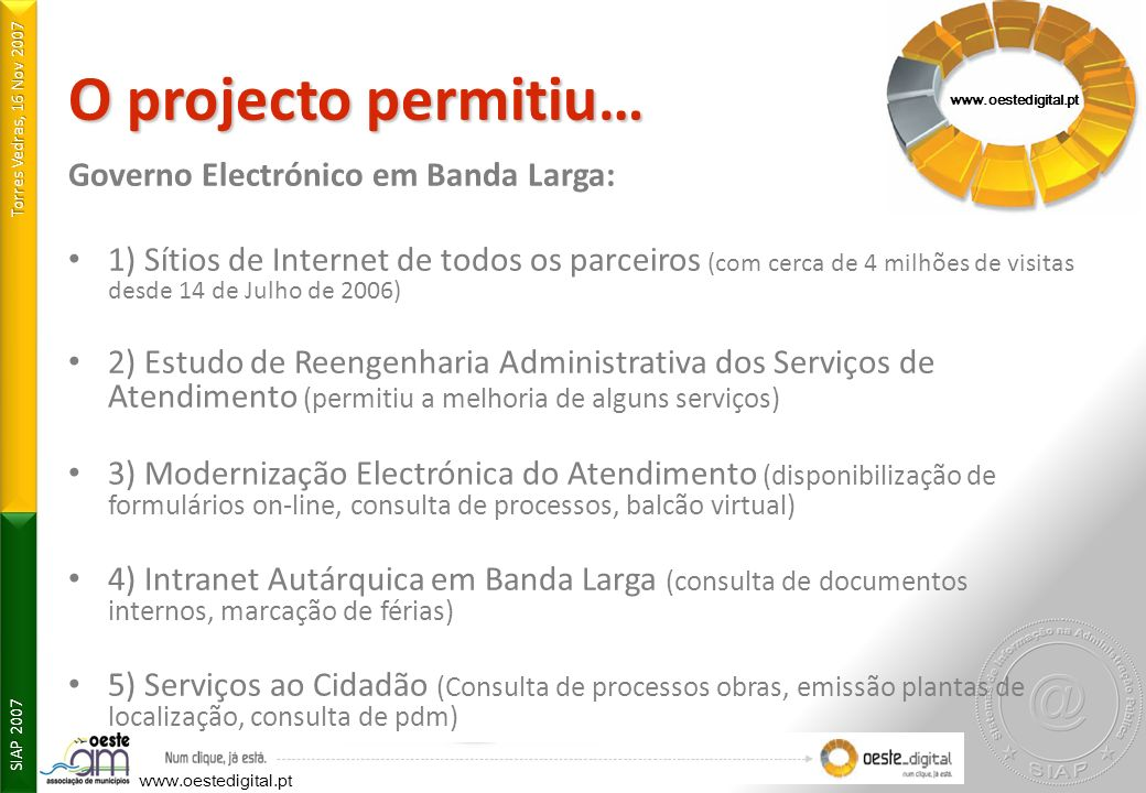 O projecto permitiu… Governo Electrónico em Banda Larga: