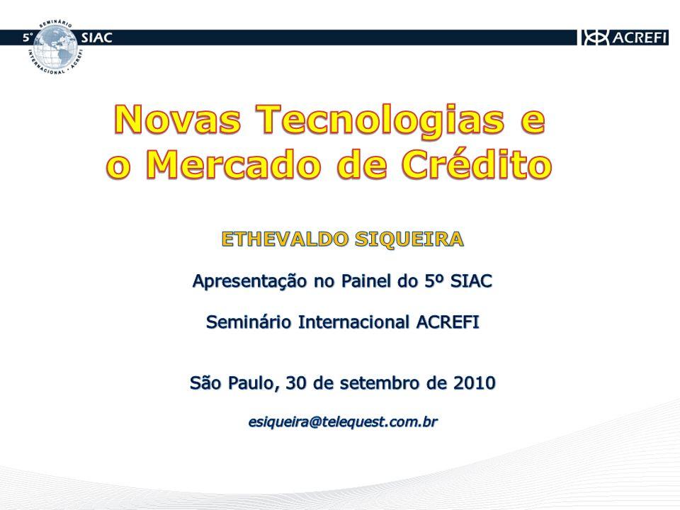 Novas Tecnologias e o Mercado de Crédito