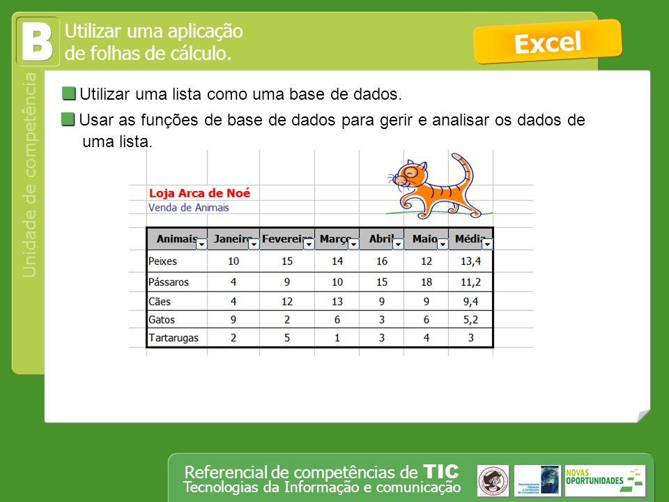 B Excel Utilizar uma lista como uma base de dados.