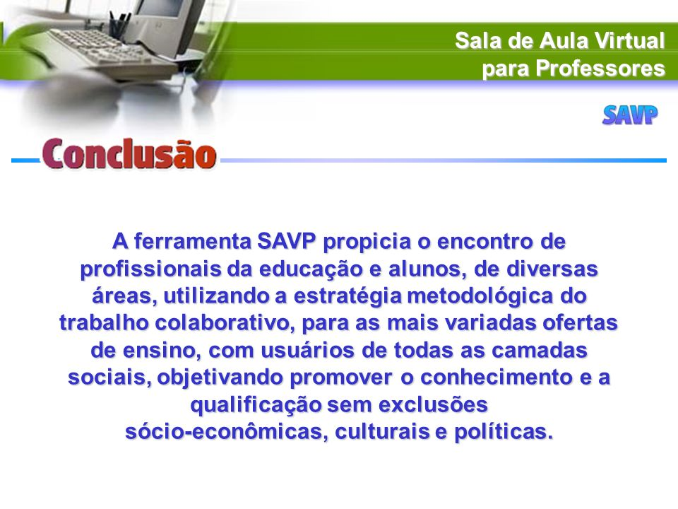 Sala de Aula Virtual para Professores.