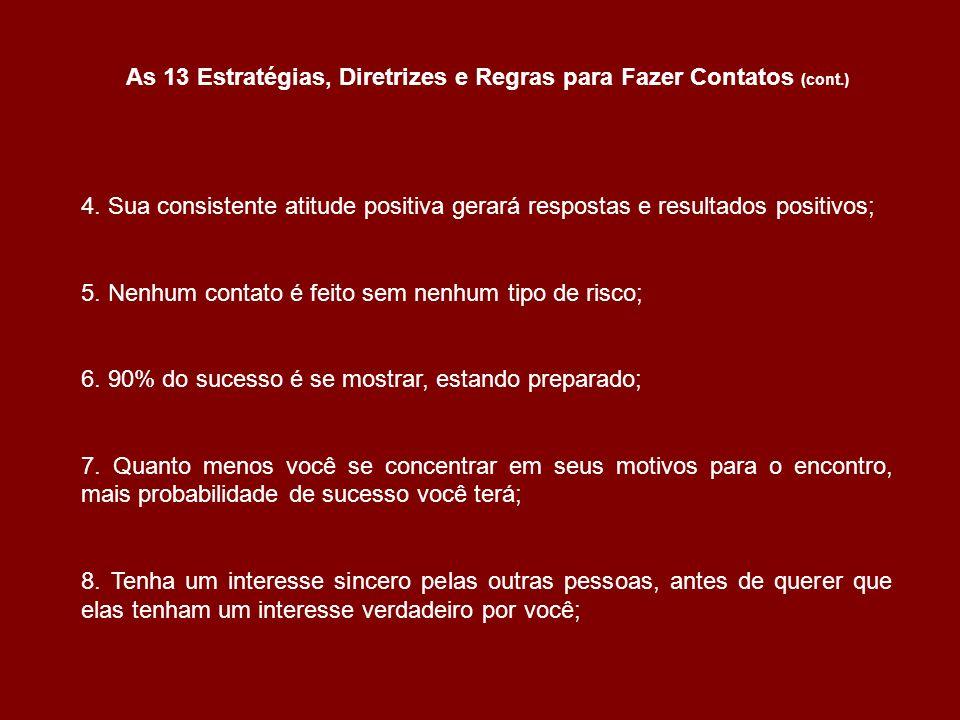 As 13 Estratégias, Diretrizes e Regras para Fazer Contatos (cont.)