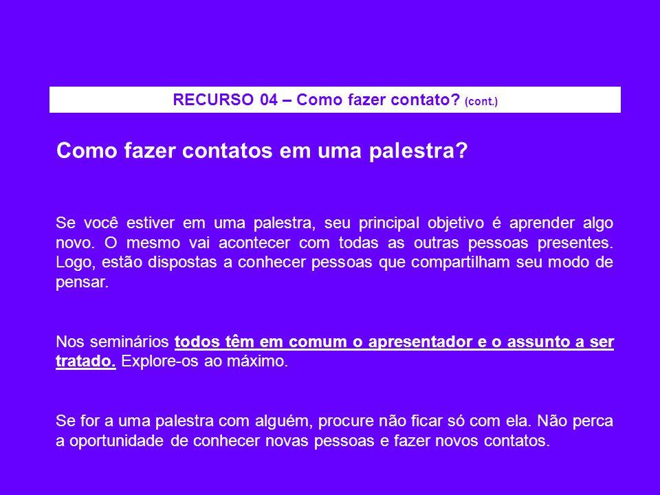RECURSO 04 – Como fazer contato (cont.)