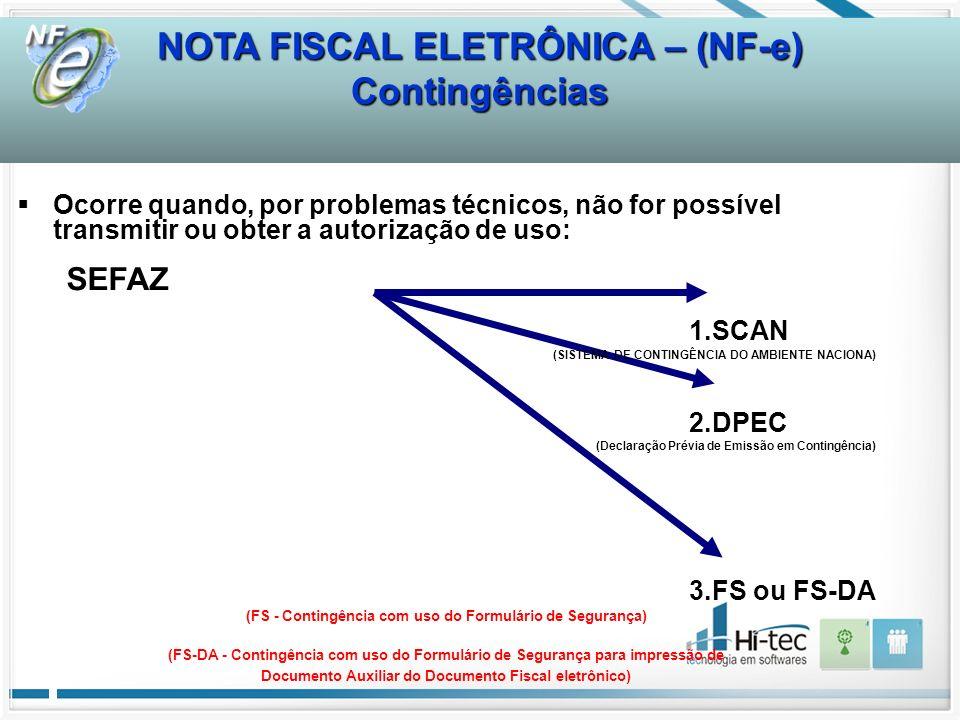 NOTA FISCAL ELETRÔNICA – (NF-e) Contingências