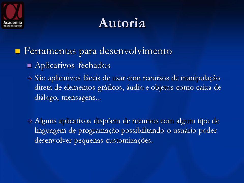 Autoria Ferramentas para desenvolvimento Aplicativos fechados
