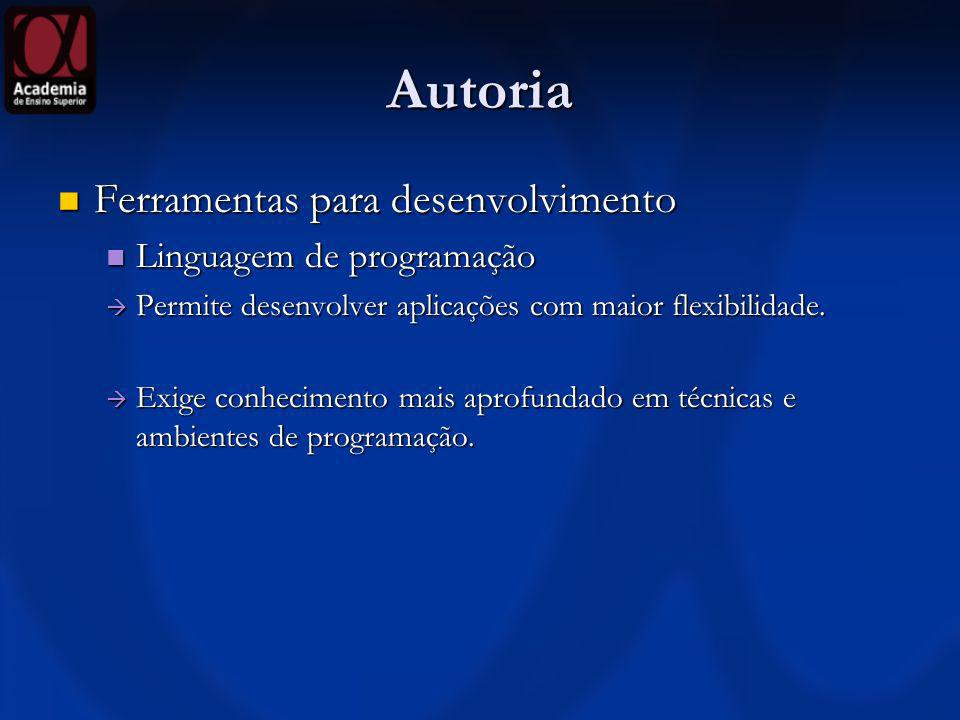 Autoria Ferramentas para desenvolvimento Linguagem de programação