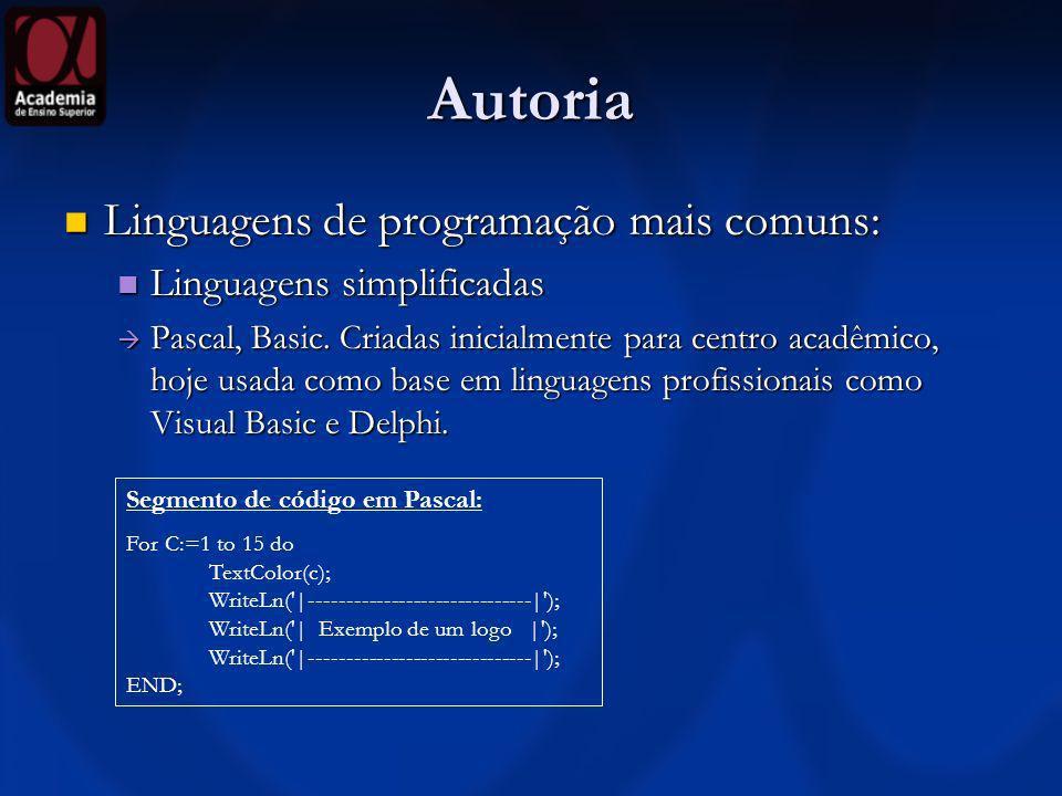 Autoria Linguagens de programação mais comuns: