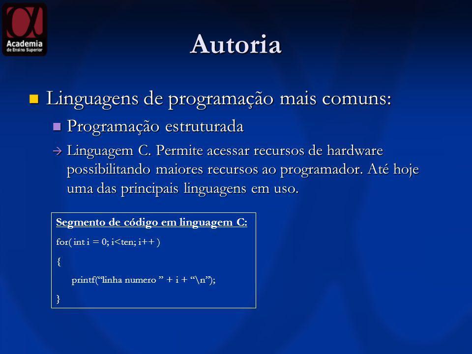 Autoria Linguagens de programação mais comuns: Programação estruturada
