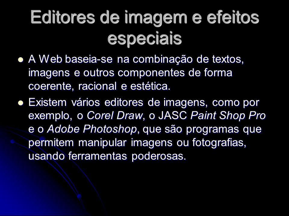 Editores de imagem e efeitos especiais