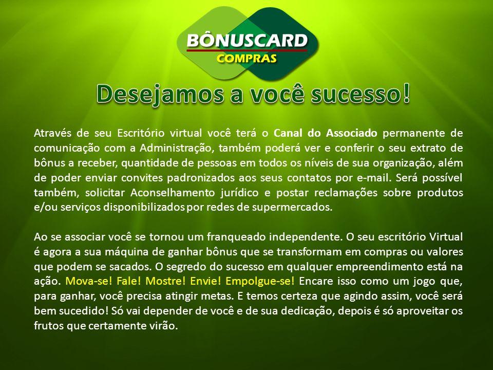 Desejamos a você sucesso!