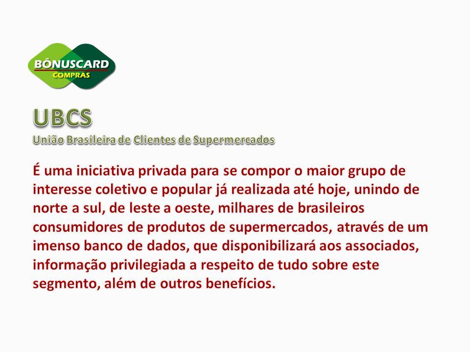 UBCS União Brasileira de Clientes de Supermercados.