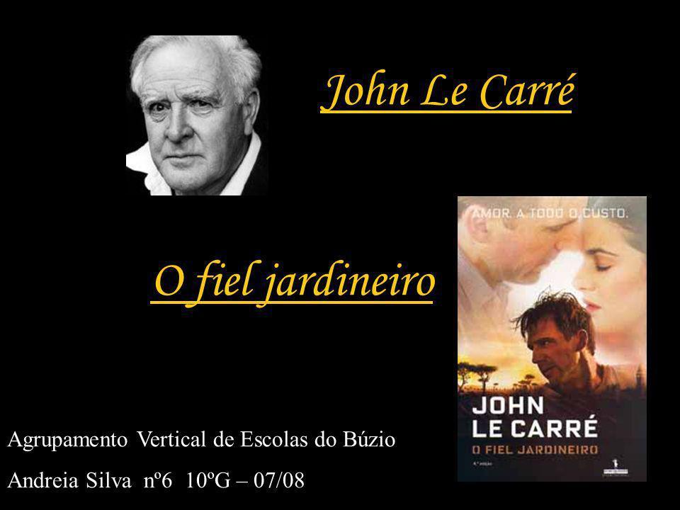 John Le Carré O fiel jardineiro