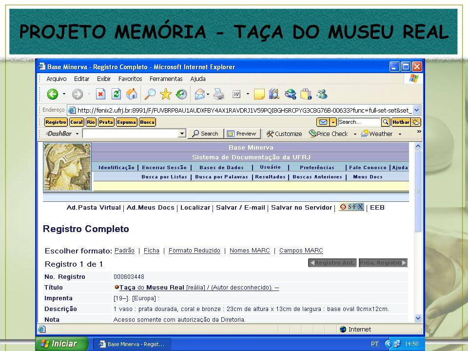 PROJETO MEMÓRIA - TAÇA DO MUSEU REAL