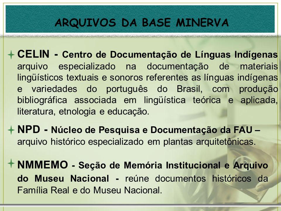 ARQUIVOS DA BASE MINERVA