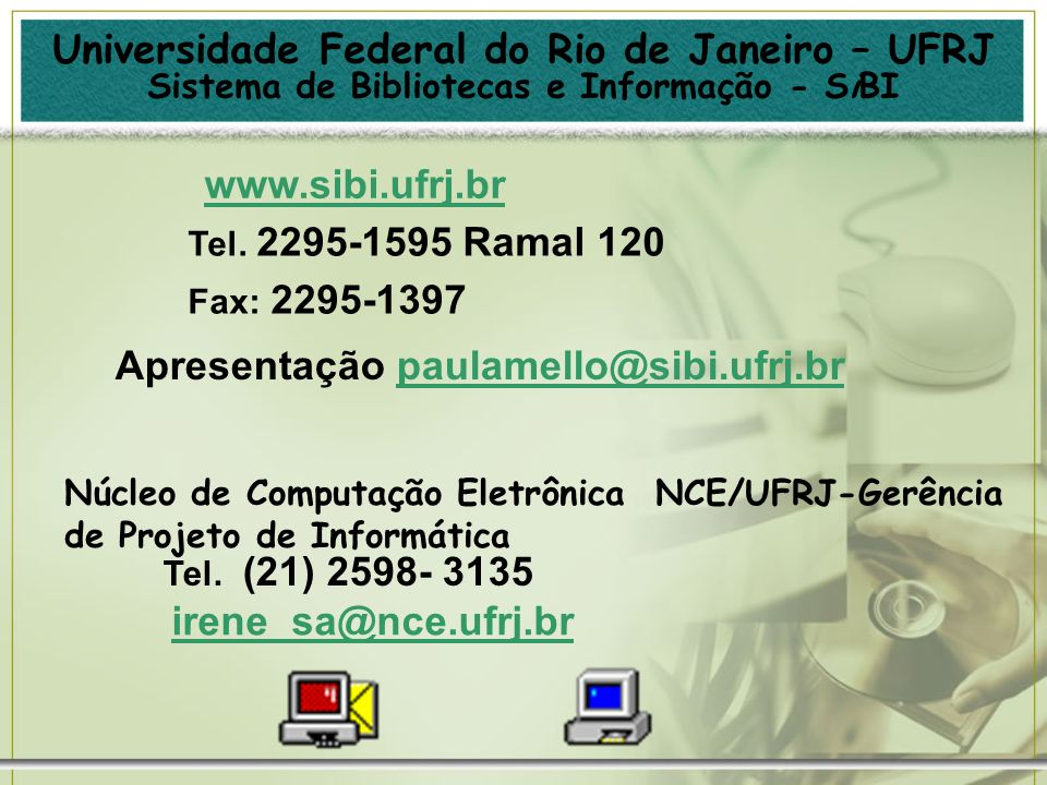 Apresentação paulamello@sibi.ufrj.br