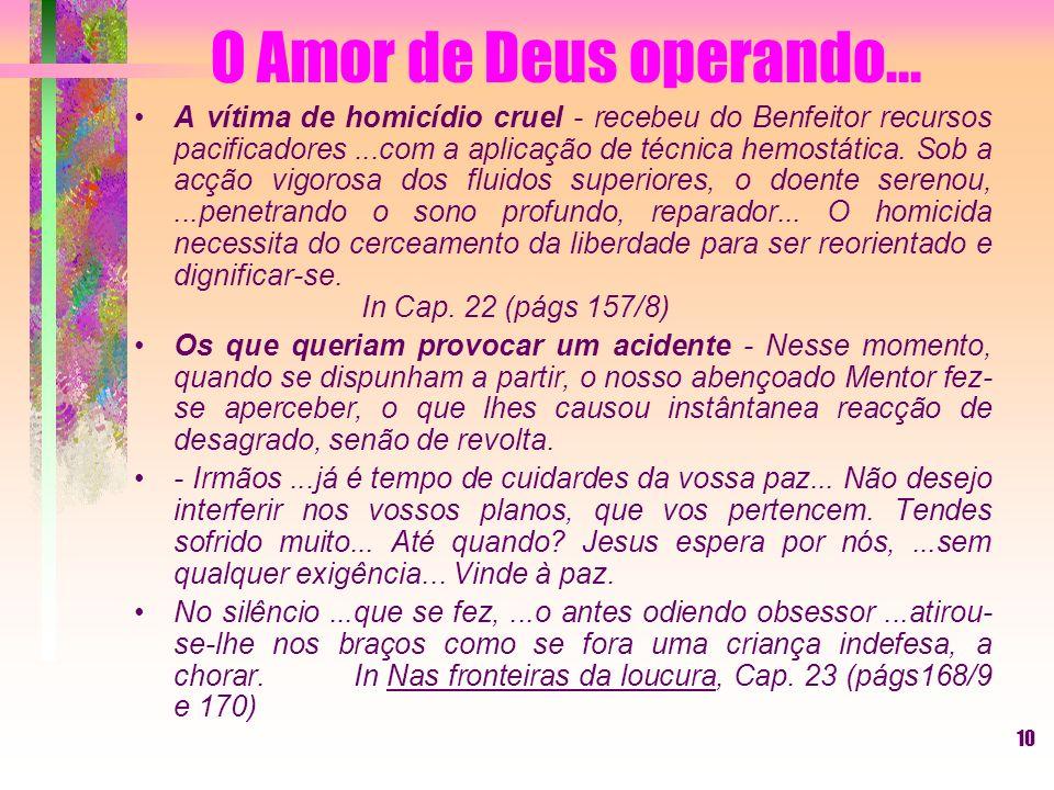 O Amor de Deus operando...