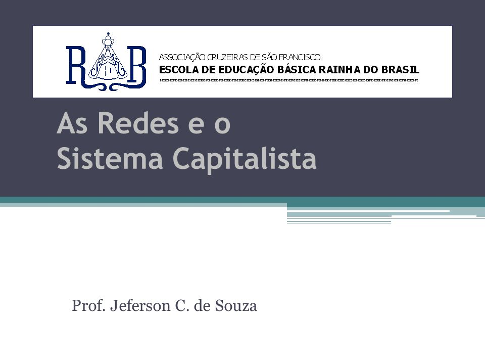 As Redes e o Sistema Capitalista