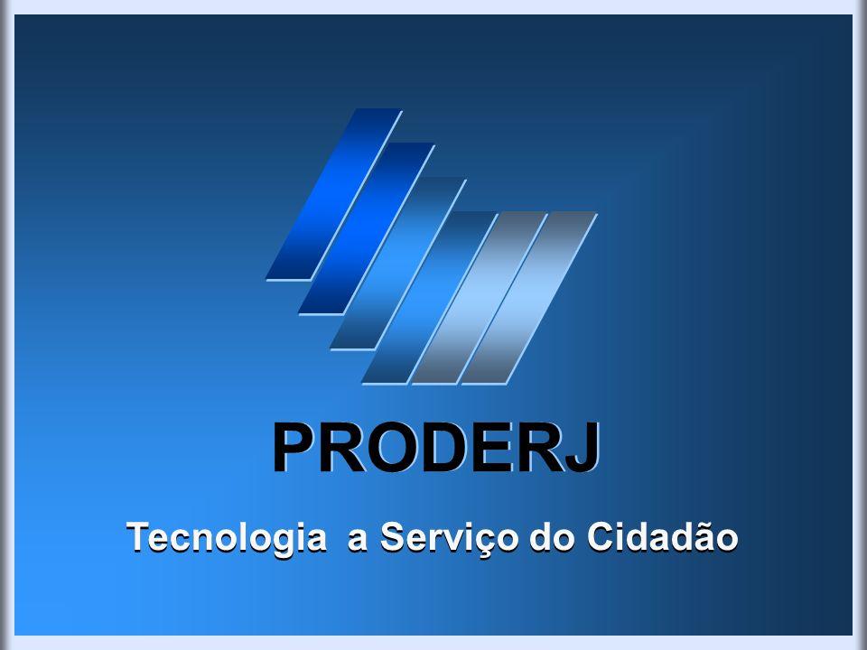 PRODERJ Tecnologia a Serviço do Cidadão