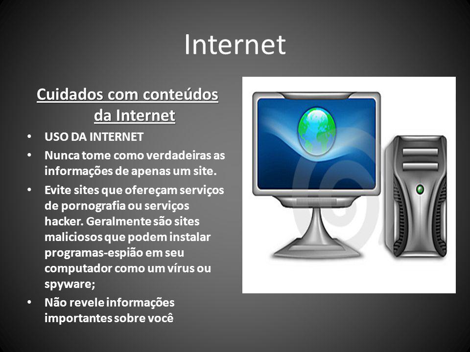 Cuidados com conteúdos da Internet
