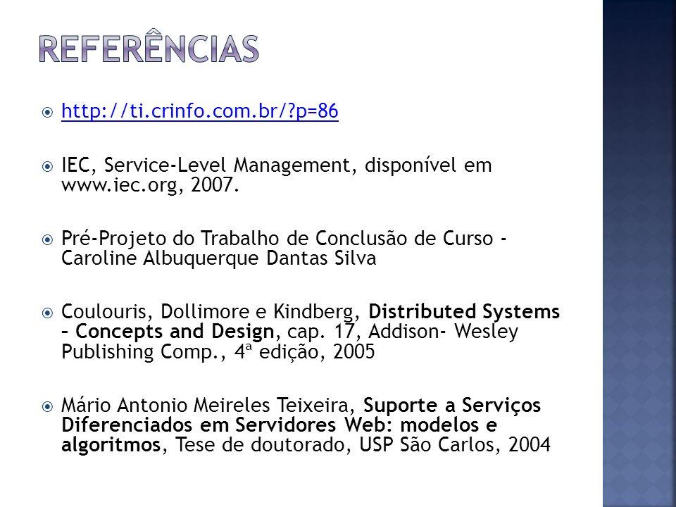 REFERêNCIAS http://ti.crinfo.com.br/ p=86