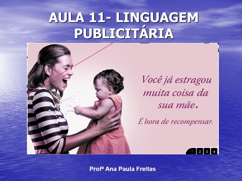 Aula 11- linguagem publicitária