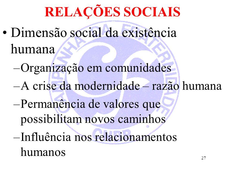 Dimensão social da existência humana