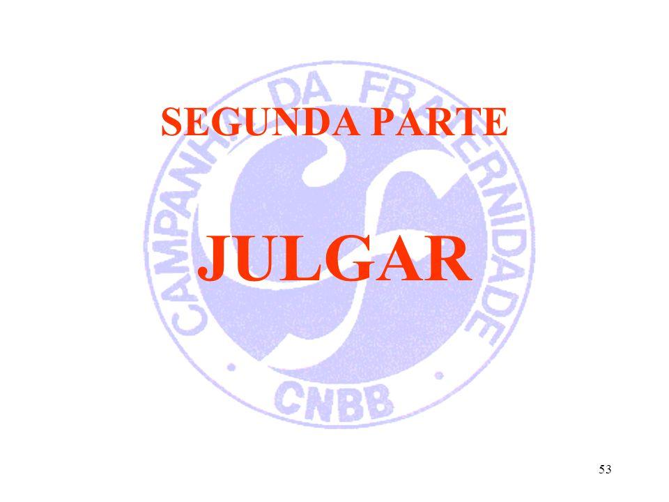 SEGUNDA PARTE JULGAR