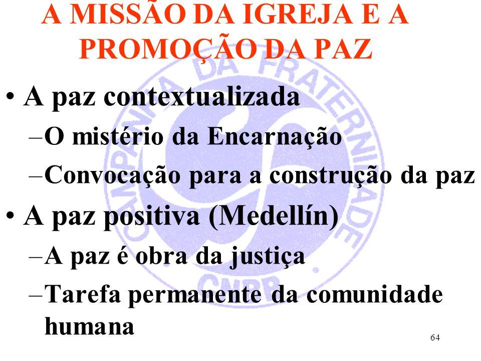 A MISSÃO DA IGREJA E A PROMOÇÃO DA PAZ