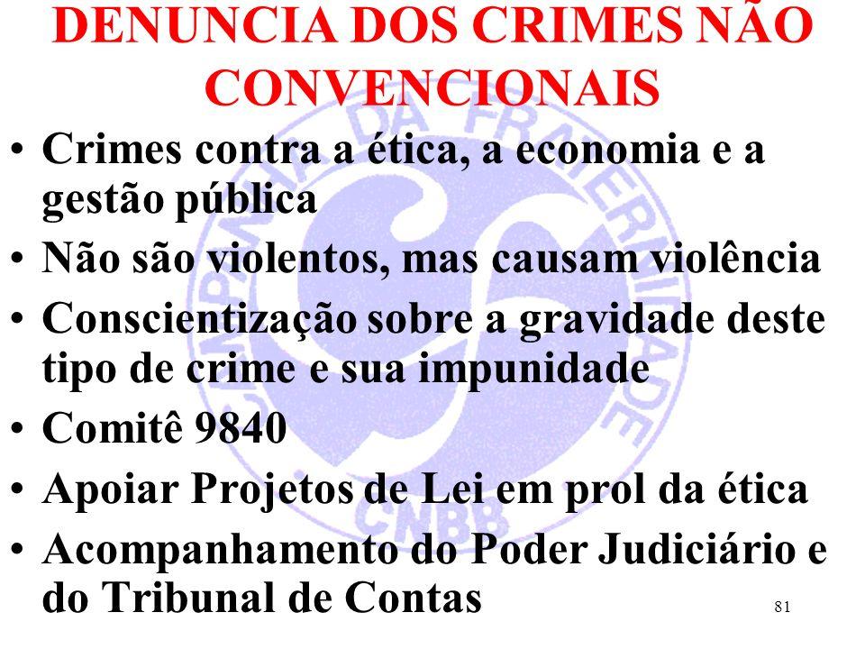 DENUNCIA DOS CRIMES NÃO CONVENCIONAIS