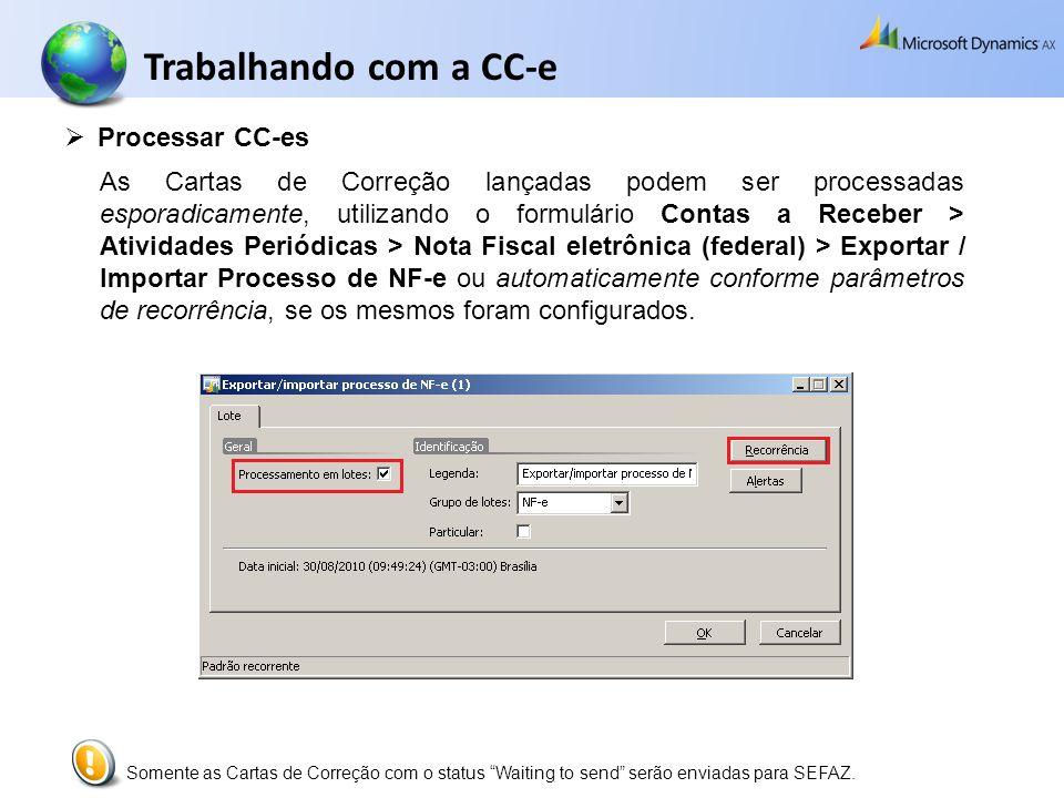Trabalhando com a CC-e Processar CC-es