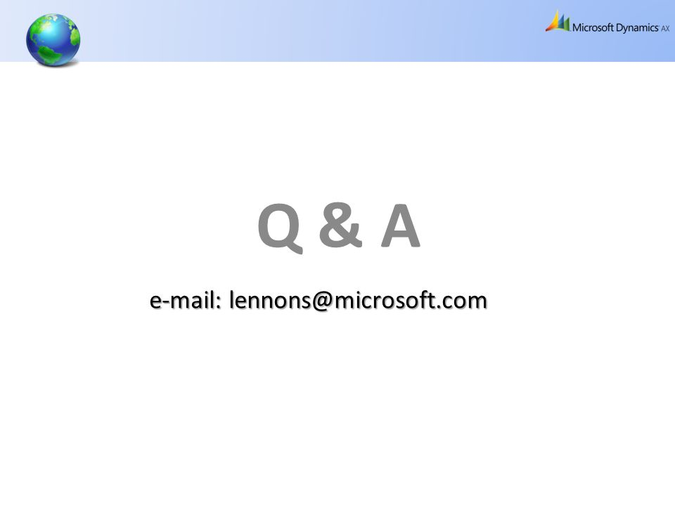 Q & A e-mail: lennons@microsoft.com