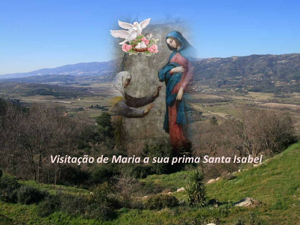 Visitação de Maria a sua prima Santa Isabel