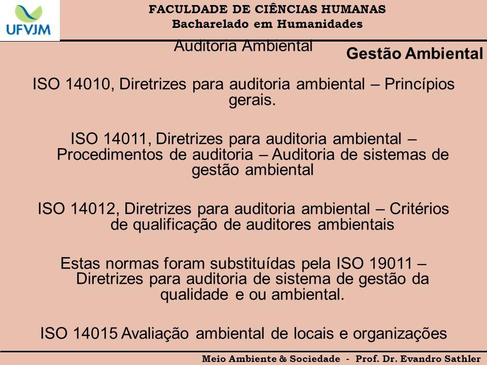 ISO 14010, Diretrizes para auditoria ambiental – Princípios gerais.