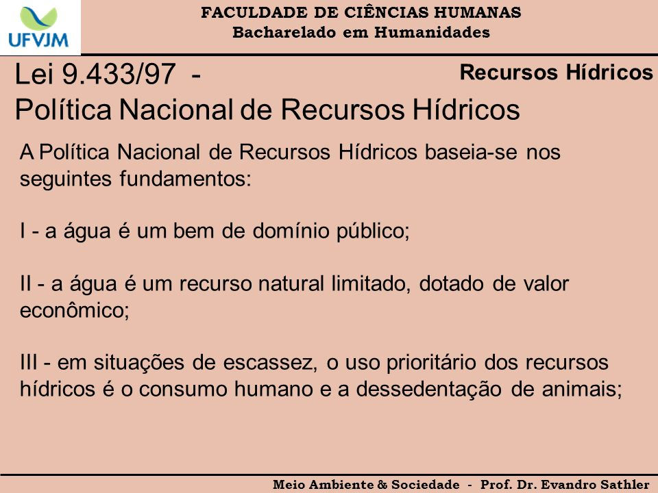 Lei 9.433/97 - Política Nacional de Recursos Hídricos