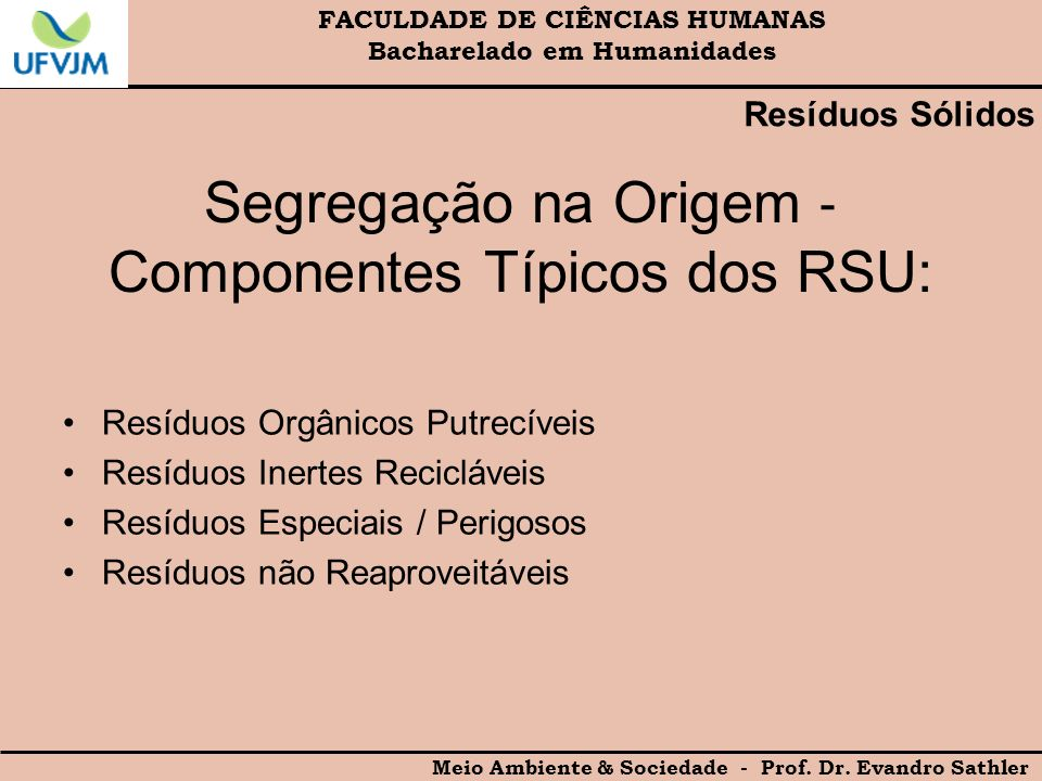 Segregação na Origem ‐ Componentes Típicos dos RSU:
