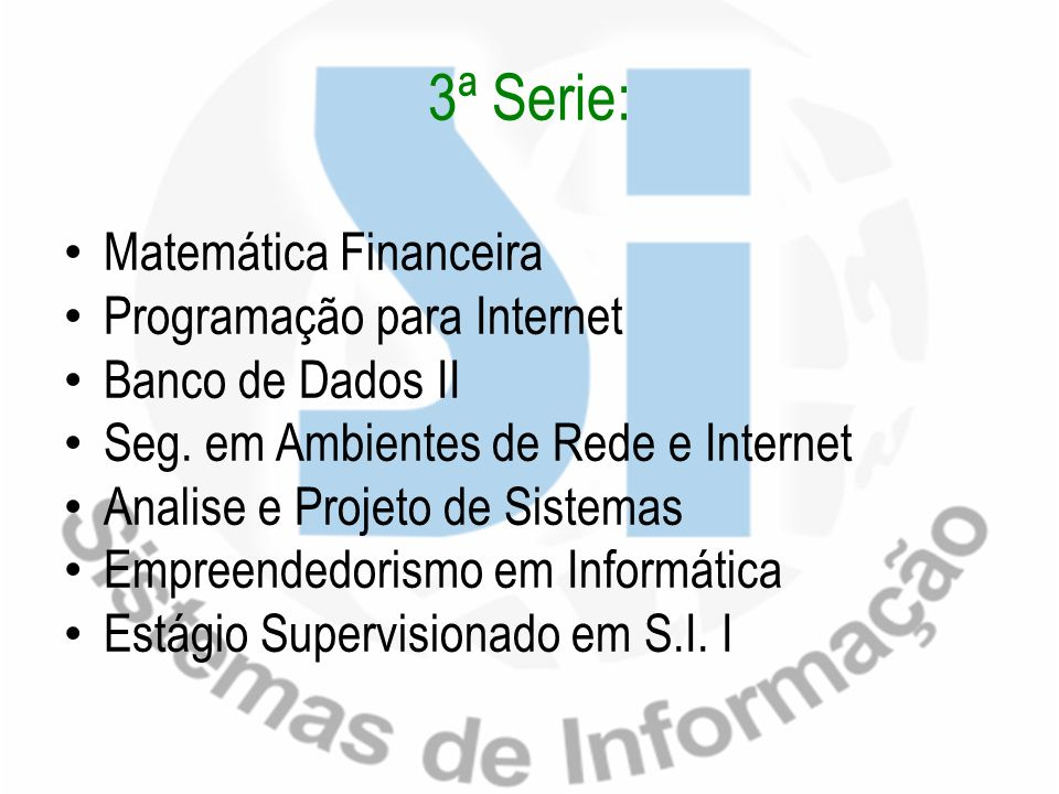 3ª Serie: Matemática Financeira Programação para Internet
