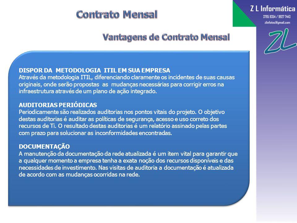 Contrato Mensal Vantagens de Contrato Mensal