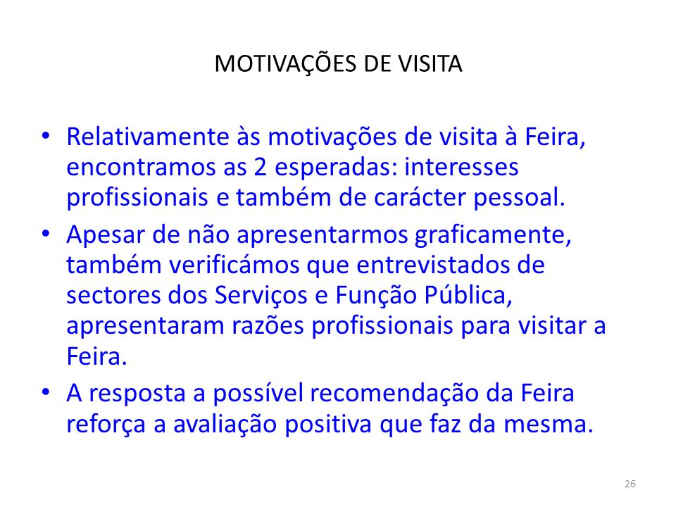 MOTIVAÇÕES DE VISITA