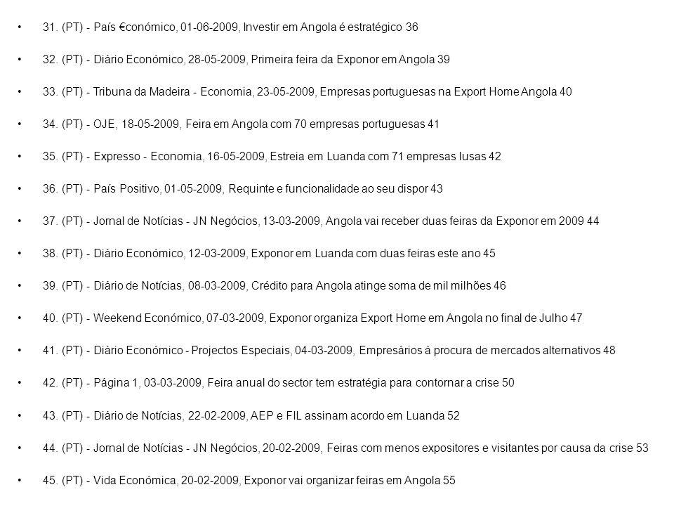 31. (PT) - País €conómico, 01-06-2009, Investir em Angola é estratégico 36