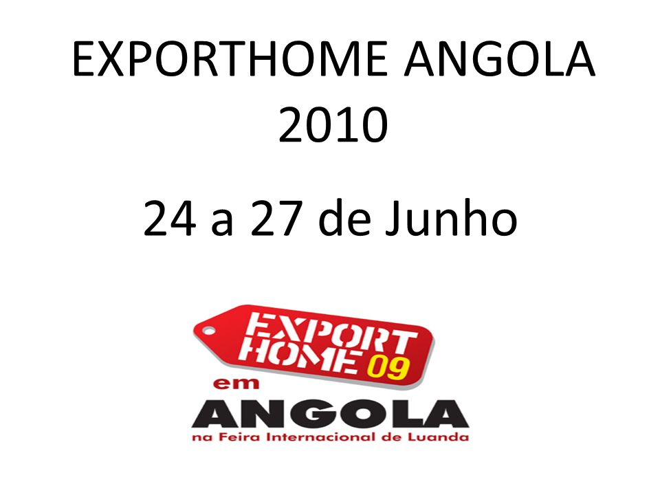 EXPORTHOME ANGOLA 2010 24 a 27 de Junho